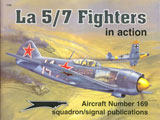 SSP-1169 Squadron/Signal Publications №169 La-5/7 Fighters in Action (Истребители Ла-5 и Ла-7)